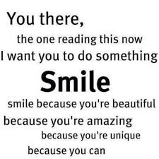 Smile You Re Beautiful Quotes Best Of Smile Because You're Beautiful Smile Quotes Pinterest Fun