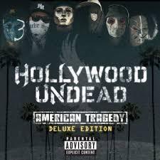American Tragedy   Hollywood Undead Wiki   Fandom