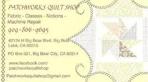 Big Bear Lake Quilters Guild & Our monthly meetings are held at: Patchworks Quilt Shop. 42124H Big Bear ... Adamdwight.com
