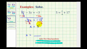 ex 2 solving two step equations using integers
