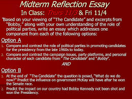 the candidate conclusion the candidate conclusion midterm essay midterm reflection essay in class thurs 11 3 fri 11 4 based