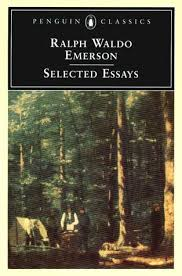 selected essays by ralph waldo emerson 448437