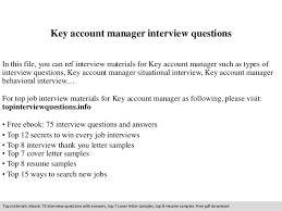 Interview Questions For Account Managers Key Account Manager Interview Questions
