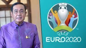 อนุชา' เผยเบื้องหลัง 'ประยุทธ์' ห่วงคนไทยไม่ได้ดู บอลยูโร ลุ้นถ่ายสดทุก