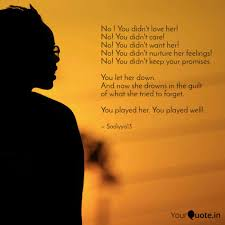 You Didn T Love Her Quotes Amazing No You Didn't Love Her Quotes Writings By Sadiyya DiYa