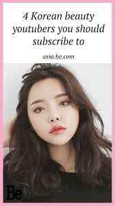 4 korean beauty yours you should subscribe to be asia kbeauty