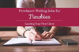 ways to lance writing jobs as a beginner elna cain lance writing jobs for newbies landing your first client