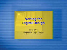 Digital Design 2nd Edition By Frank Vahid Ece5440_topic4_verilogsequential