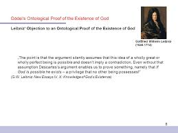 g atilde para del s ontological proof of the existence of god prof dr elke 6 leibniz objection to an ontological proof of the existence of god bdquothe point