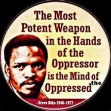 Steve Biko Quotes Black Is Beautiful Best of Remembering Steve Biko On What Would Have Been His 24th Birthday