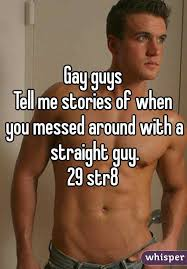 Straight guys. gay stories