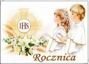 Znalezione obrazy dla zapytania rocznica i komunii świętej