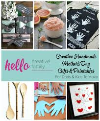 creative handmade mother s day gifts and printables for dads and kids to make