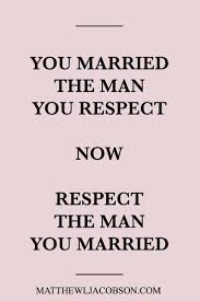 Love Quotes Lets Keep It Real Husbands Often Make Respecting