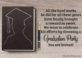 Invitation For Graduation Graduation Party Invitation Messages And Wording Ideas
