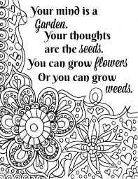 Our cool coloring tribe continues making free, each month different themed you can guess what this month theme is and i do hope you will enjoy my version of quote coloring page for grown ups. Free Printable Flower Quote Coloring Pages