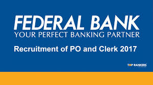 Federal Bank Recruitment 2017 Po Clerk