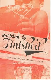 nothing is finished essays from anti prison struggles in  nothing is finished essays from anti prison struggles in