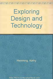 Exploring Design Technology Engineering Answer Key Exploring Design And Technology Kathy Hemming