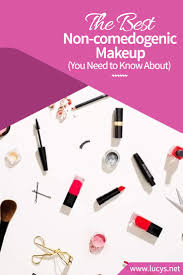 the best non edogenic makeup you need to know about