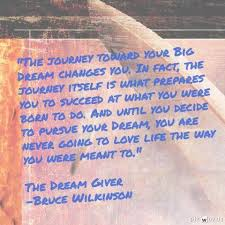 The Dream Giver Quotes Best of The Dream GiverBruce Wilkinson Quotes Pinterest Bruce