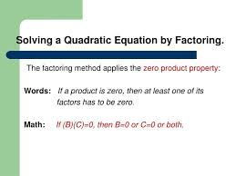solving a quadratic equation by factoring