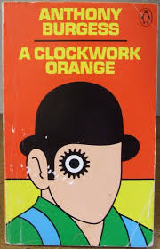 a clockwork orange essay topics a clockwork orange the international anthony burgess foundation a orange essay