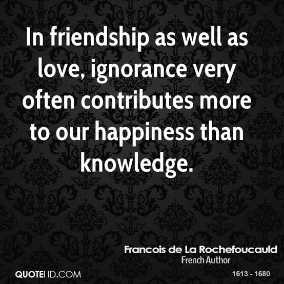 quotes on ignorance by loved ones