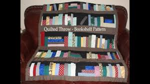 Bookshelf Quilt Pattern Simple Quilted Throw Bookshelf Pattern YouTube