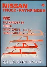1992 nissan truck and pathfinder wiring diagram manual original 1992 nissan truck and pathfinder wiring diagram manual original paperback 1992