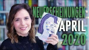 NEUERSCHEINUNGEN April 2020 | 12 neue Bücher + GEWINNSPIEL | melodyofbooks  - YouTube