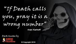 Death quotes quotes about death HORROR PALACE™ 93
