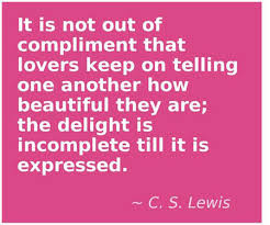 Compliment Quotes On Beauty Best of It Is Not Out Of Compliment That Lovers Keep On Telling One Another