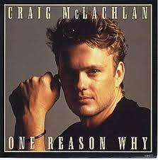Craig McLachlan - One Reason Why ...