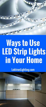 strip lighting ideas. Use Some Of The Best Light Strip Ideas To Turn Your Space Into Something New And Lighting I