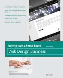 How To Start A Web Design Business From Home How To Start A Home Based Web Design Business Home Based