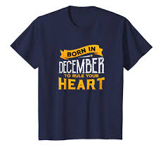 Amazoncom December Quotes T Shirt For Anyone Born In December