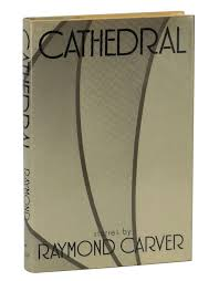 best literature raymond carver images raymond  cathedral by raymond carver first edition 1983 short stories 1st printing
