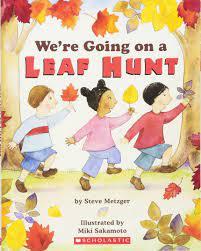 We're Going on a Leaf Hunt : Metzger, Steve, Sakamoto, Miki: Amazon.co.uk:  Books