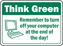 Turn Off Computer Remember To Turn Off Computer Sign F7502 By Safetysign Com