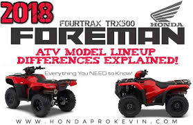 2018 honda 500 foreman. fine 2018 2018 honda foreman 500 atv model lineup differences explained  comparison  review of specs trx500 inside honda foreman