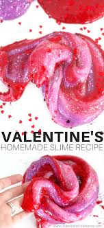 Valentines Day Quotes For Preschoolers How To Make Valentines Day Slime Recipes For Valentines Science