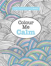 amazon really relaxing colouring book 2 colour me calm really relaxing colouring books volume 2 9781908707321 elizabeth james books