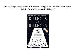Download [Epub] Billions Billions Thoughts On Life And Death At Th Stunning Download Thoughts Of Life