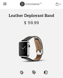 my watchdoes anyone have the monowear leather deployant band what s the quality like is it comfy any pics of it