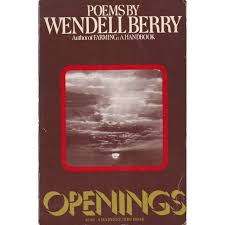 Openings by Wendell Berry