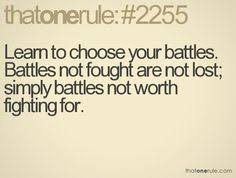 Image result for pick and choose your battles quotes