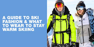 <b>Ski</b> Fashion <b>2019</b>: What to <b>wear</b> when <b>skiing</b> | Superdry Edit
