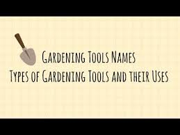 organic gardening tools names and uses types of gardening tools and their uses gardening tools set