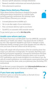 by choosing cigna home delivery pharmacy you can get licensed pharmacists available 24
